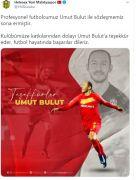 Yeni Malatyaspor'dan Umut Bulut'a teşekkür